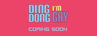 'Ding Dong I'm Gay' Ringing Your Bell Soon!